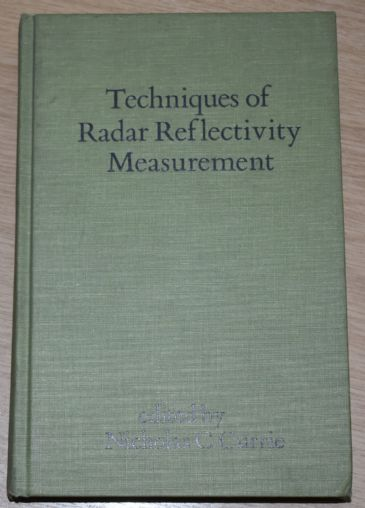 Techniques of Radar Reflectivity Measurement, edited by Nicholas C. Currie